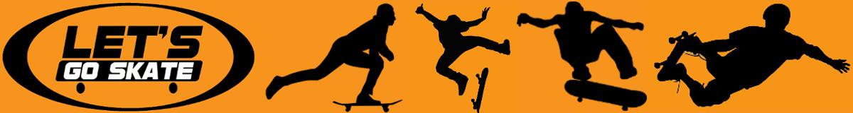 Let's Go Skate